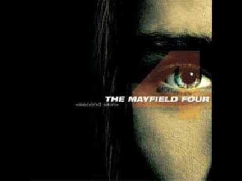 The Mayfield Four Believe Second Skin Soundtrack To My Life Mayfield