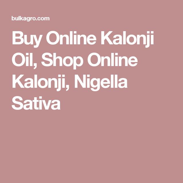 Buy Online Kalonji Oil, Shop Online Kalonji, Nigella Sativa