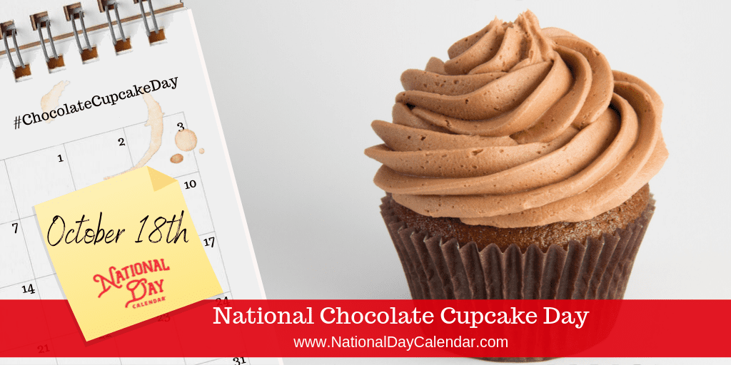10 Main Health Benefits Of Dark Chocolate National Day Calendar Cupcake Day Chocolate Cupcakes Dark Chocolate Benefits