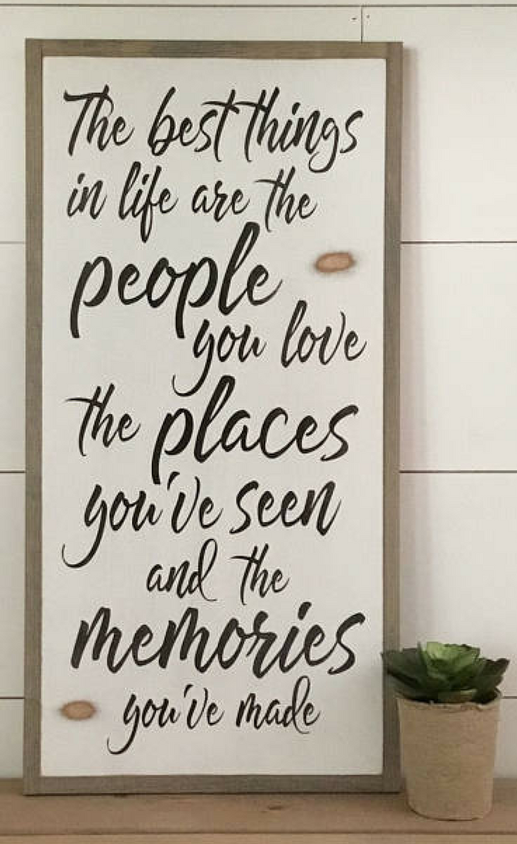 The Best Things In Life Are The People You Love The Places You Ve Seen And The Memories You Ve Shabby Chic Wall Art Shabby Chic Homes Shabby Chic