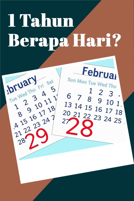 1 Tahun Berapa Bulan : tahun, berapa, bulan, Tahun, Berapa, Hari?