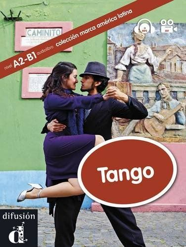 Tango a2 b1 in this a2 b1 level graded reader we explore the spanish fandeluxe Gallery