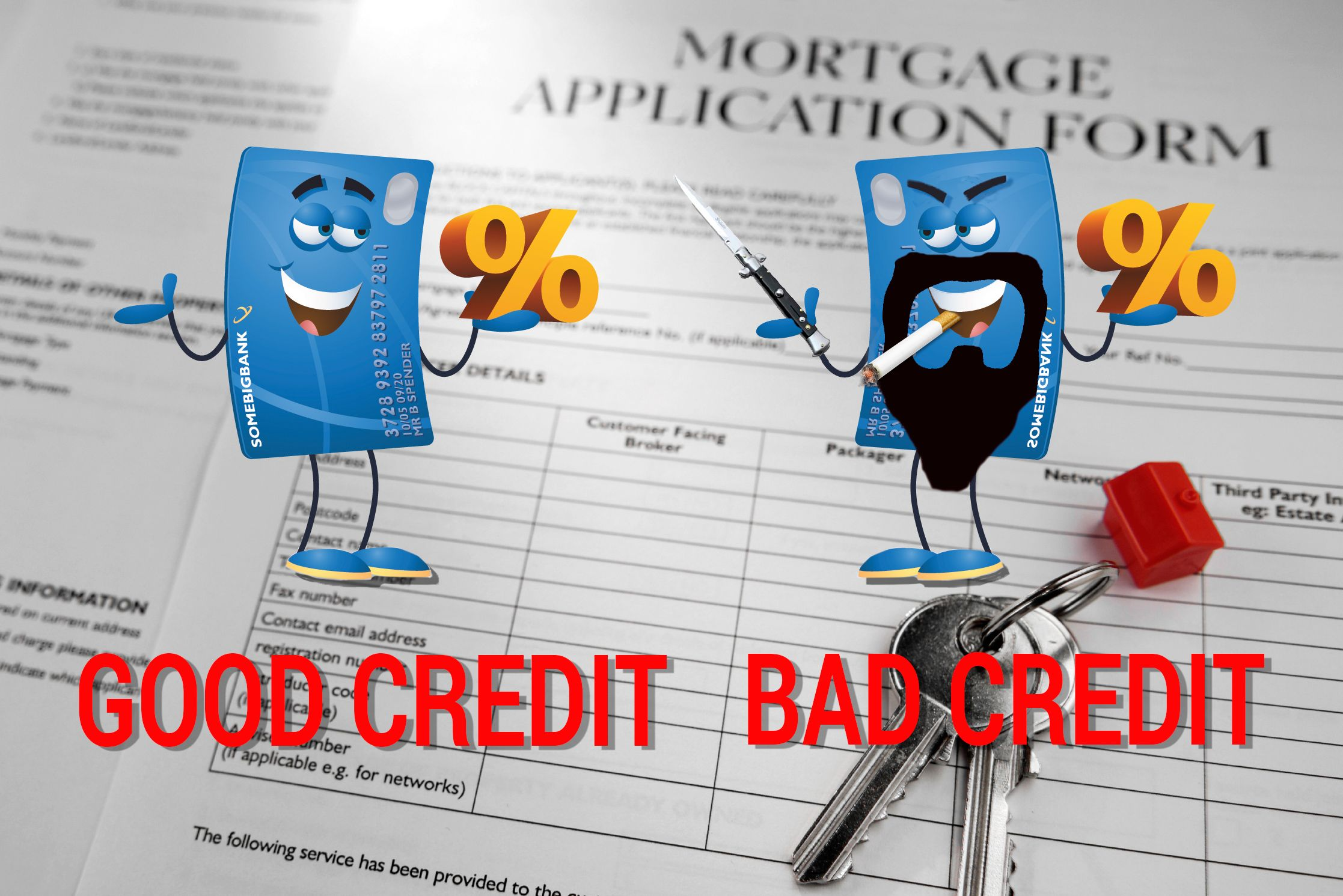 The Unexpected Way Bad Credit Can Make Your Mortgage More