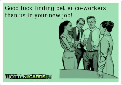 Good luck at your new job! | Work Related | Goodbye cards, Funny