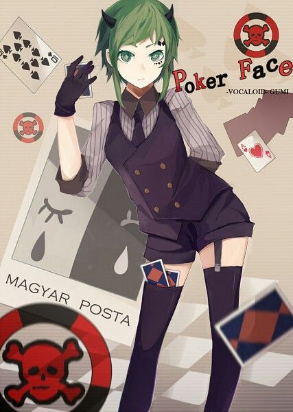 Gumi Poker Face Vocaloid Pinterest Anime Vocaloid And Poker Face