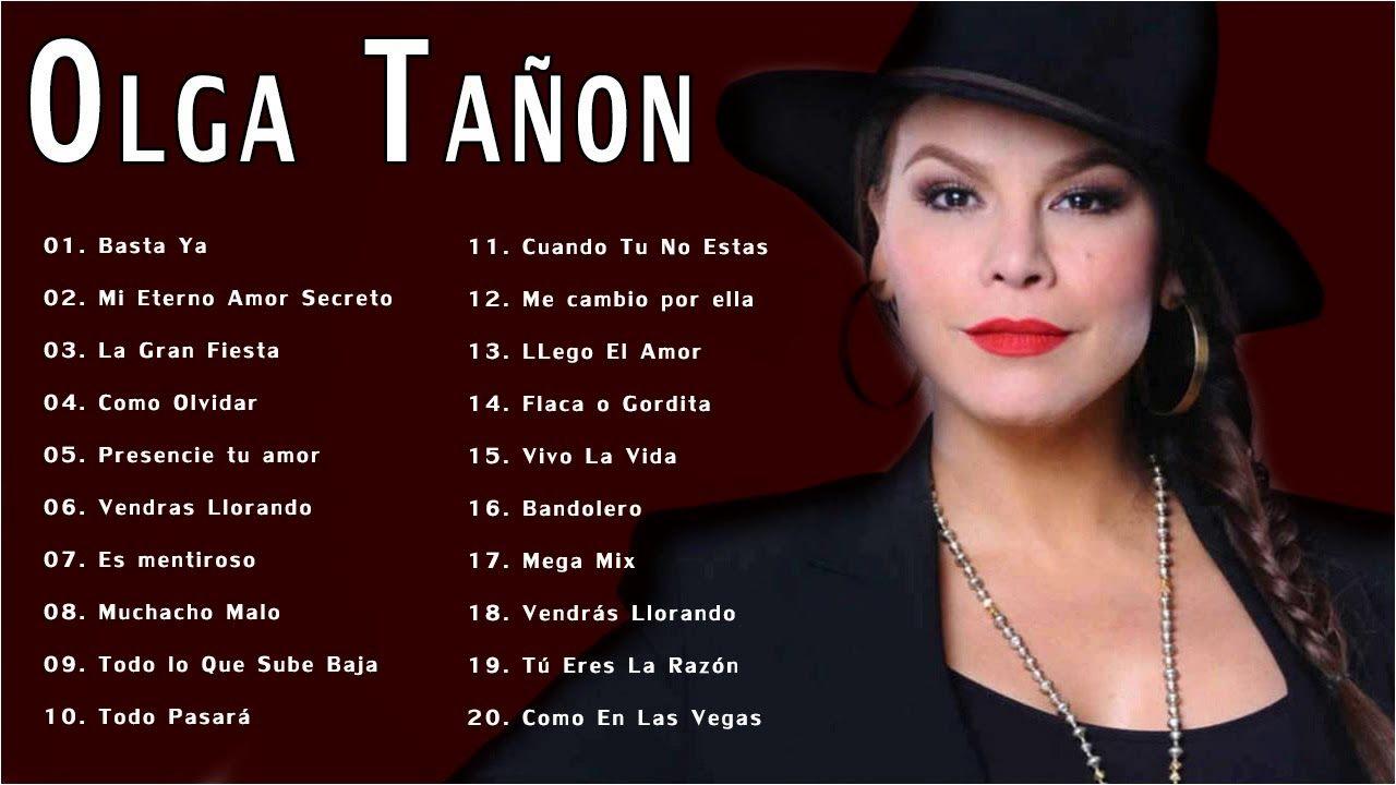 Olga Tanon Sus Grandes Exitos Top 20 Mejores Canciones Olga Tañon Youtube Music
