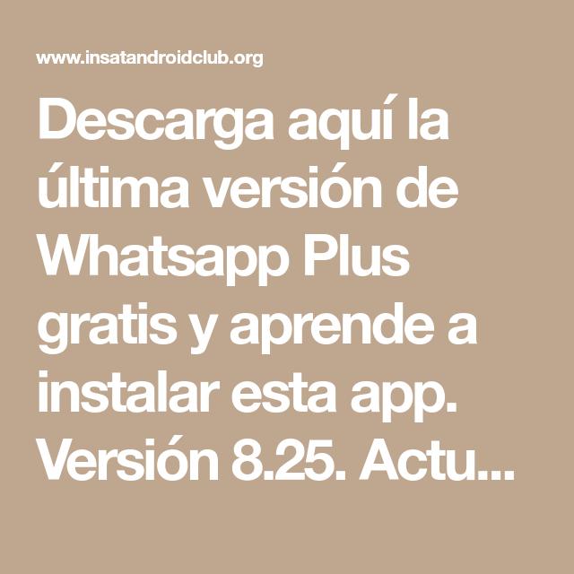 Como Instalar y Descargar WhatsApp Plus 2020 8.25 APK