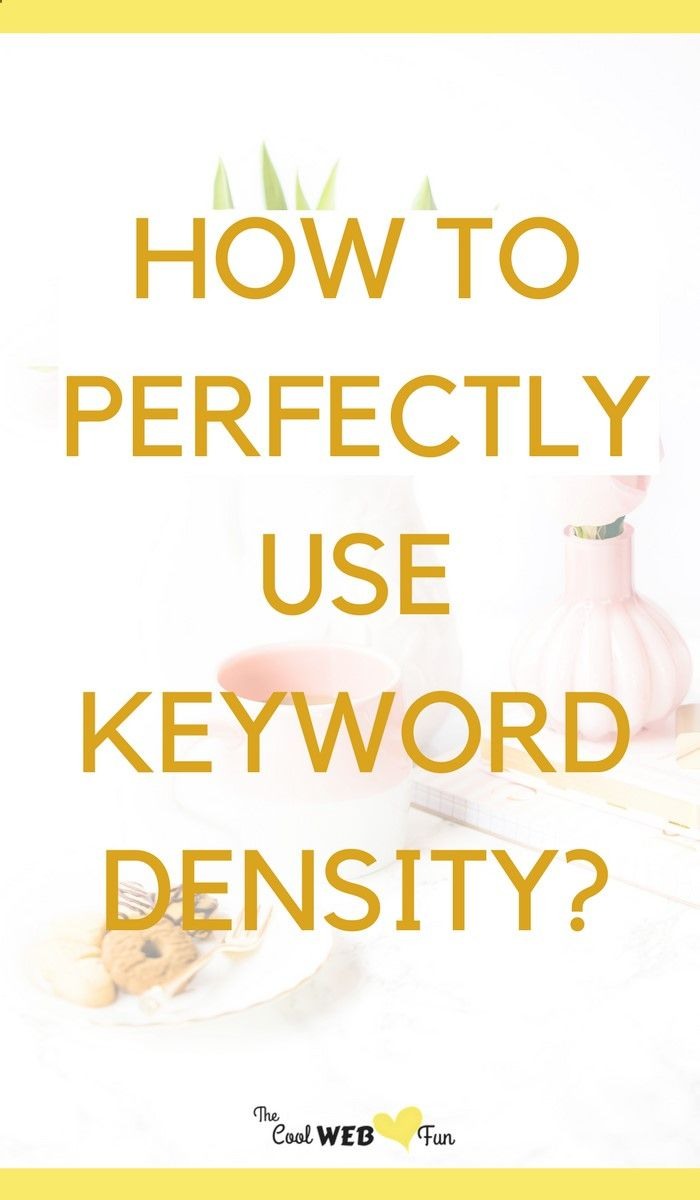 Clear understanding of keyword density with keyword analyzer tools