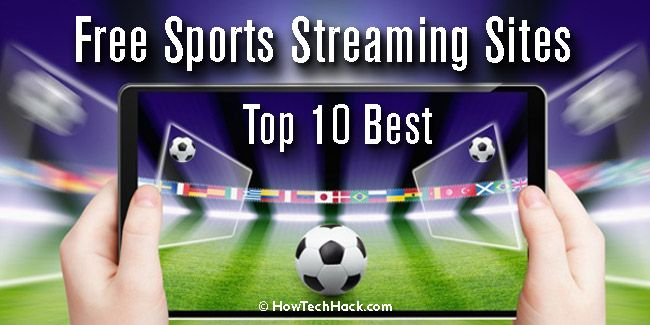 Top 10 Best Free Sports Streaming Sites 2020 Live Tv Online Tv Streaming Sites Streaming Sites Streaming Tv
