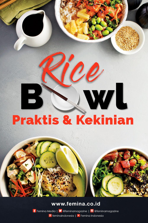 Rice Bowl Kekinian Yang Praktis Resep Masakan Indonesia Ide Makanan Resep Makanan Asia
