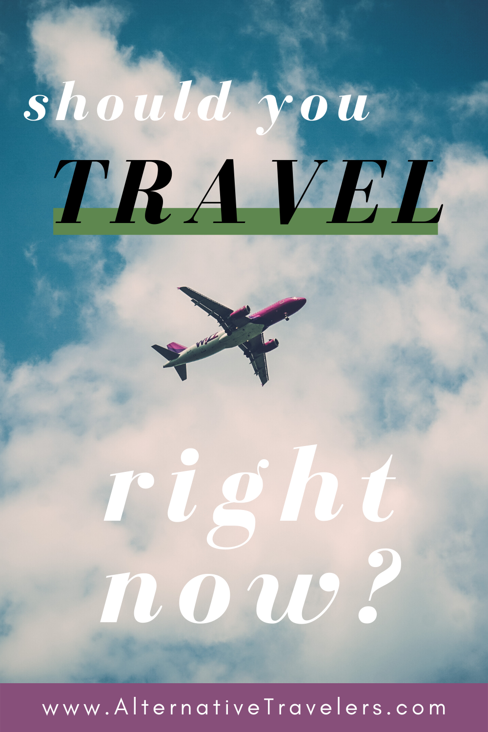 14 To Travel Or Not To Travel Expanding The Definition Of Travel Alternative Travelers Traveling By Yourself Solo Travel Tips Sustainable Travel