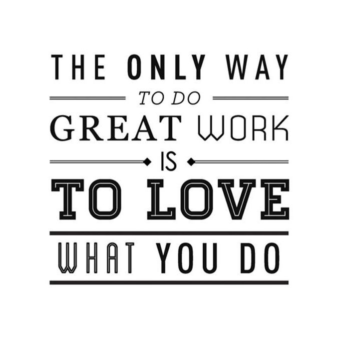 Do What You Love Love What You Do Quote Prepossessing Love What You Do  Quaint Quotes  Pinterest  Wisdom Thoughts