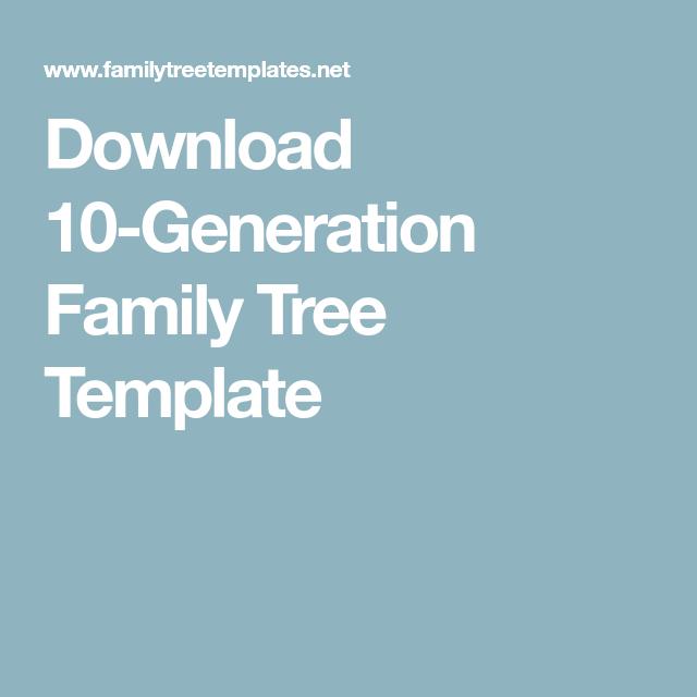 download 10 generation family tree template kids corner
