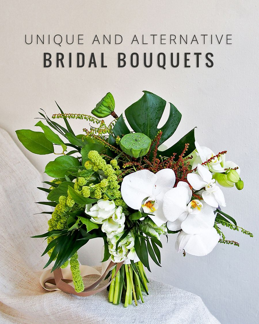 Unique And Alternative Bridal Bouquets Your Wedding Florist Wishes
