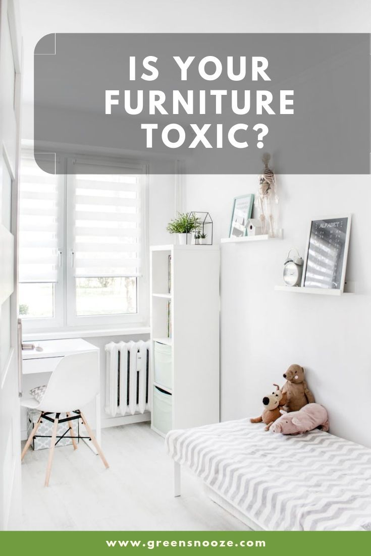 Safe Room Design: How Safe Is Your Furniture? Could Your Furniture Be Toxic