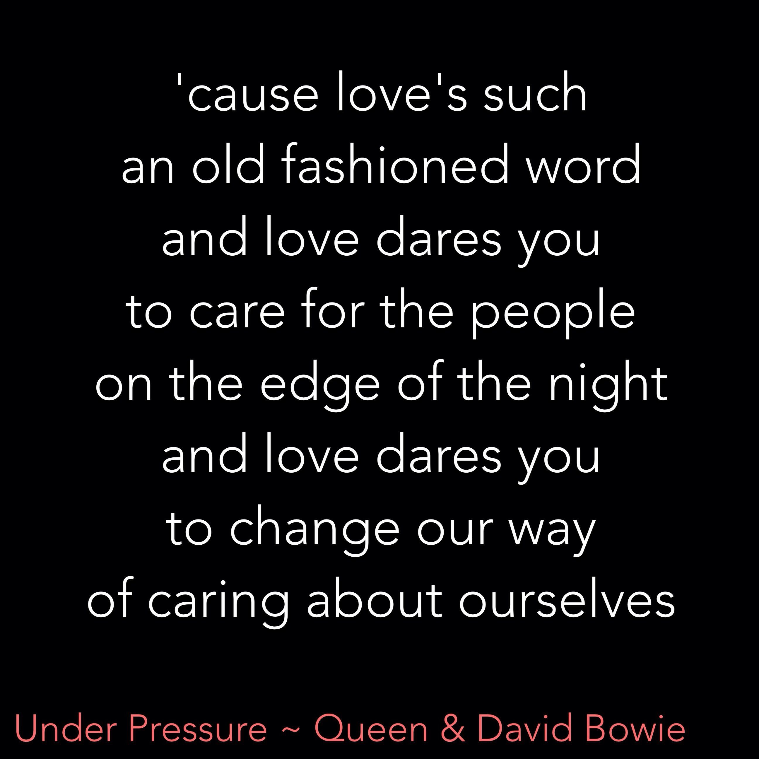 Under Pressure Queen David Bowie Queen Lyrics Song Lyric Quotes Favorite Lyrics