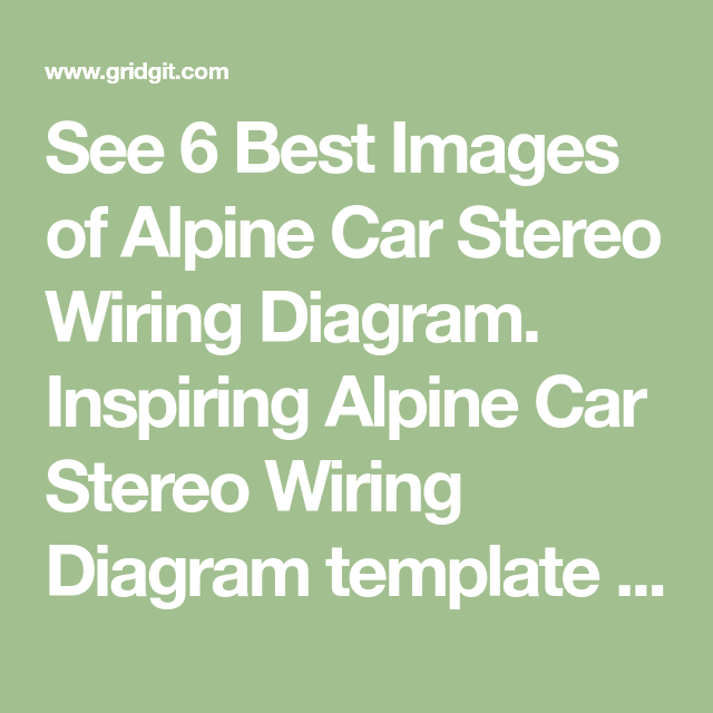 Explain Alpine Car Stereo Wiring Diagram