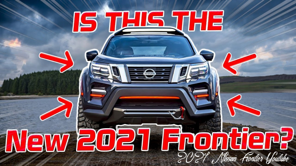 2021 Nissan Frontier Youtube Release Date And Concept