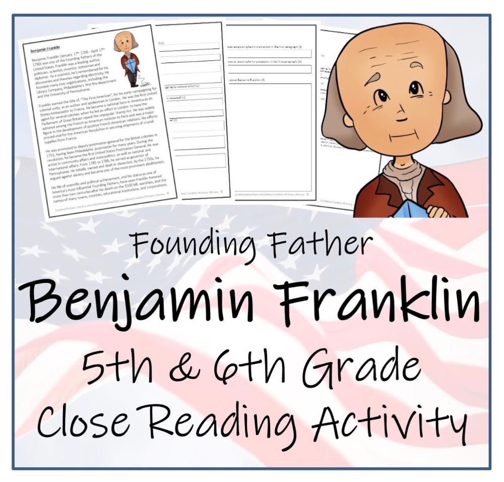Benjamin Franklin 5th 6th Grade Close Reading Activity Close Reading Activities Reading Activities Informational Texts Activities [ 957 x 1000 Pixel ]