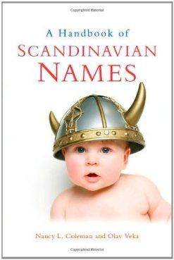 A Handbook of Scandinavian Names by [Coleman, Nancy L ...