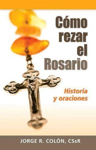 Libro Rezar el Rosario. Historias y oraciones