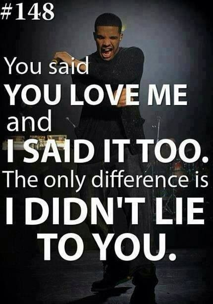 Drake Quotes About Love Drake #quote #love #lie  Quotes✨  Pinterest  Drake Quotes
