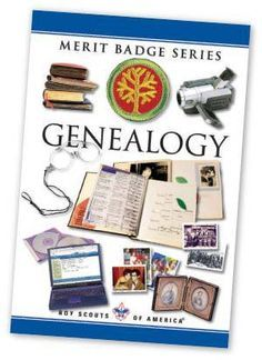 Tips For Teaching The Genealogy Merit Badge Scouting Magazine Genealogy Merit Badge Boy Scouts Merit Badges Merit Badge
