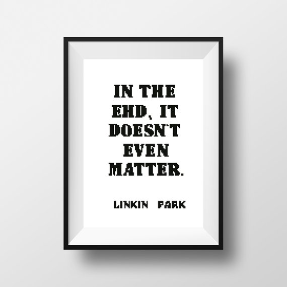 Chester Bennington Inspired Linkin Park Quotes In The End