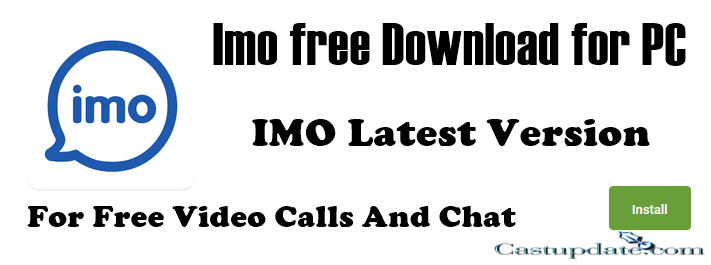 Imo Free Download for Windows 10 / Imo Free Download