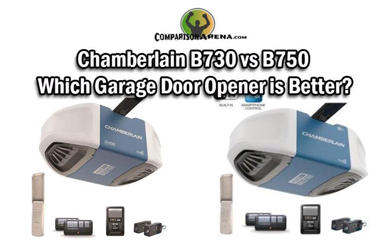 Chamberlain B730 Vs B750 Which Garage Door Opener Is Better In