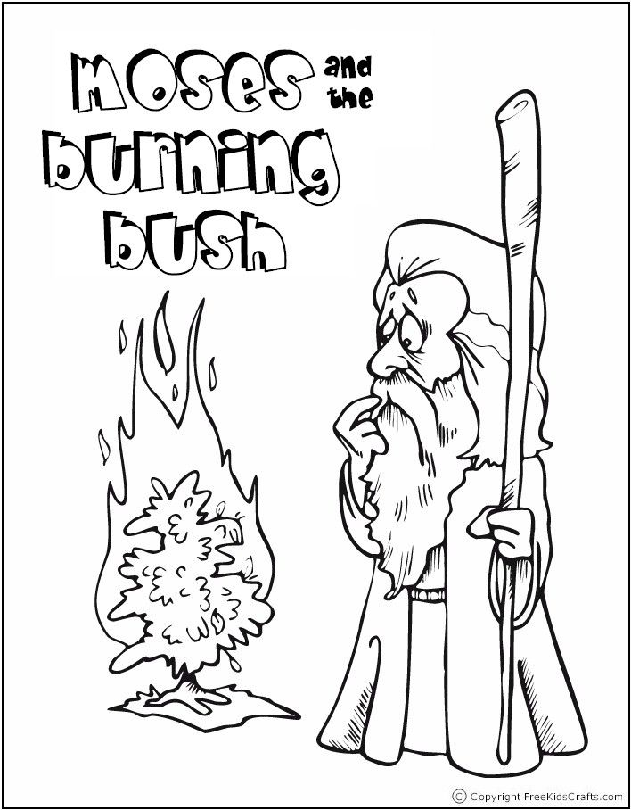 Moses And Burning Bush Color Jpg 708 908 Bible Stories For Kids Bible Coloring Sunday School Coloring Pages