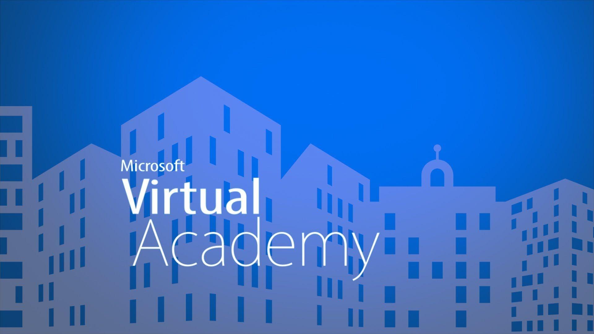 Microsoft Virtual Academy(MVA) Virtual academy