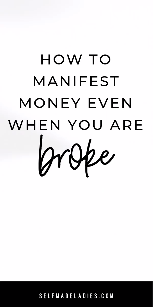 How to Manifest Money Even When You Are Broke