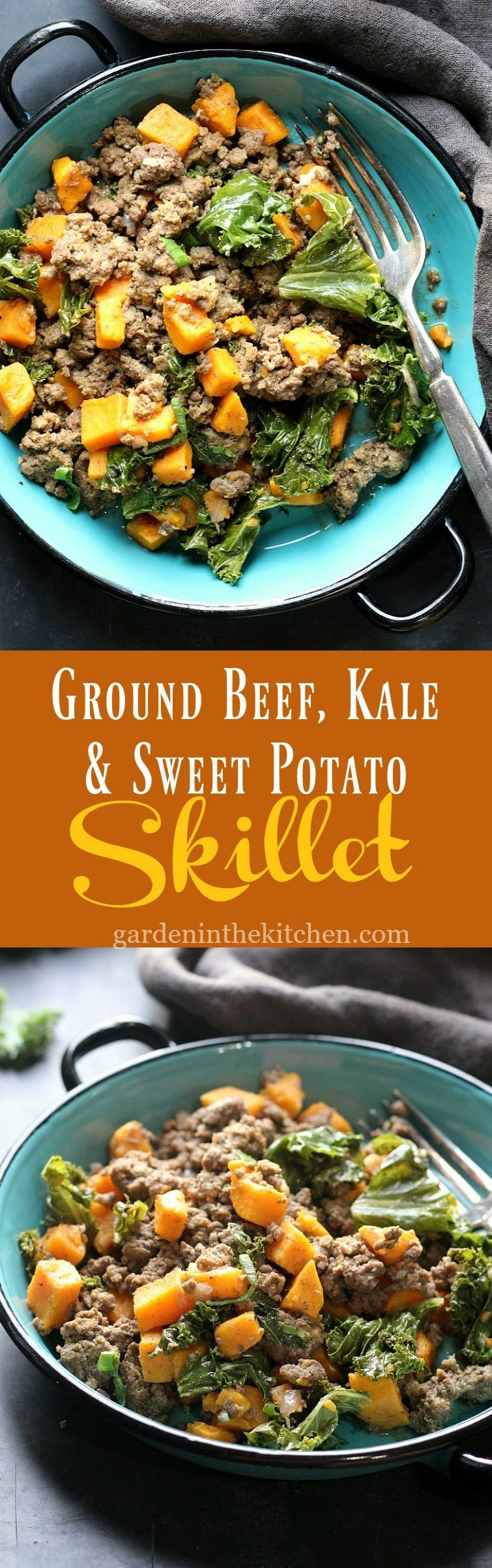 Ground Beef Kale Sweet Potato Skillet Garden In The Kitchen Recipe Sweet Potato Skillet Sweet Potato Recipes Healthy Ground Beef