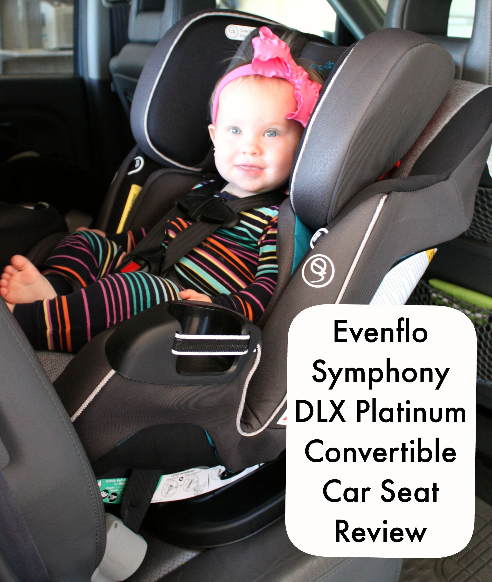 Evenflo Symphony Dlx Platinum Convertible Car Seat Review The Only You Ll Ever Need Evenfloplatinum Bare Feet On Dashboard