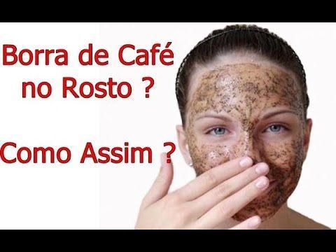 Como Clarear Manchas No Rosto Com Borra De Cafe Por Luciene De