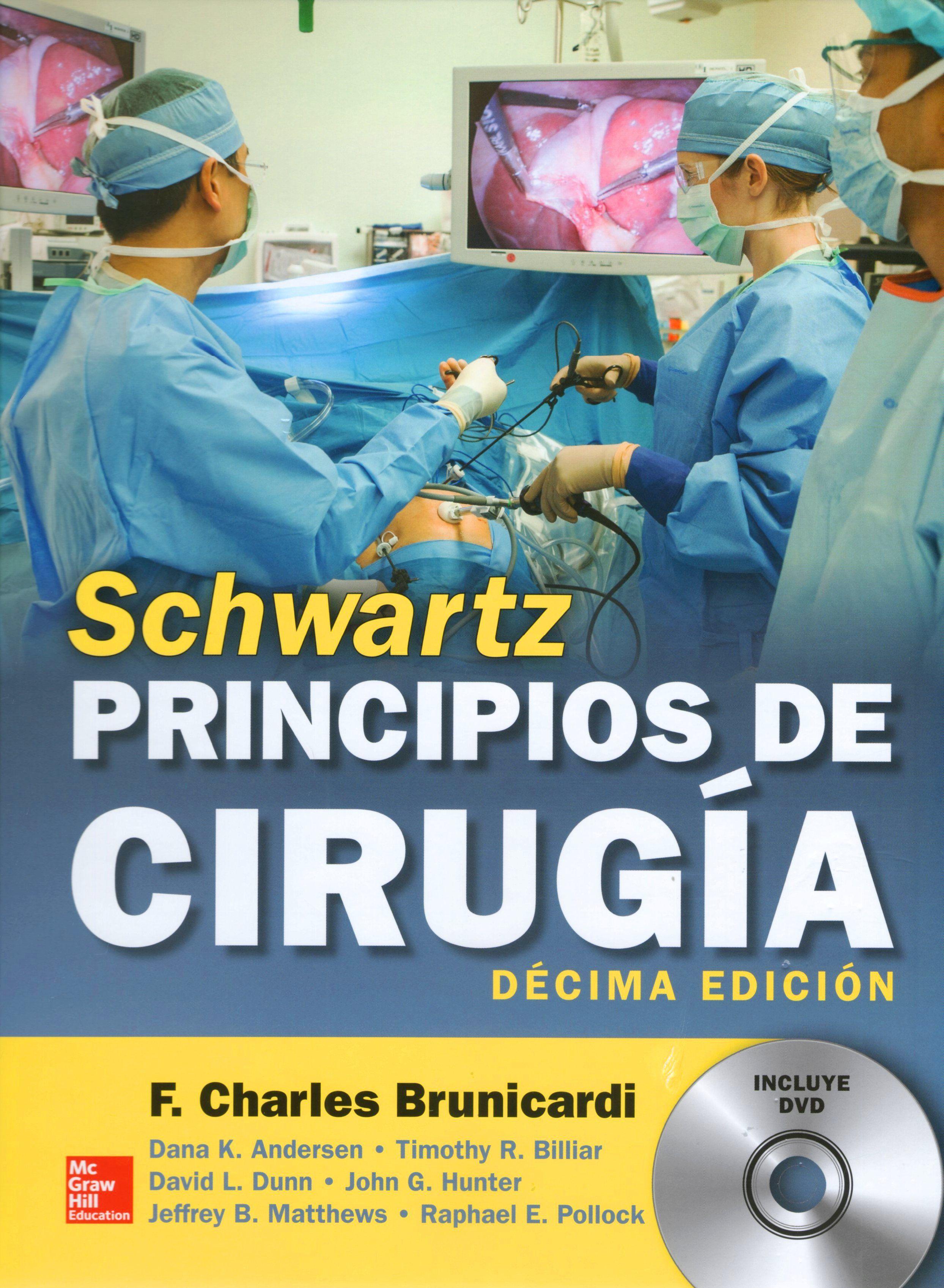 Principios de cirugía [de] Schwartz : 10a ed.\
