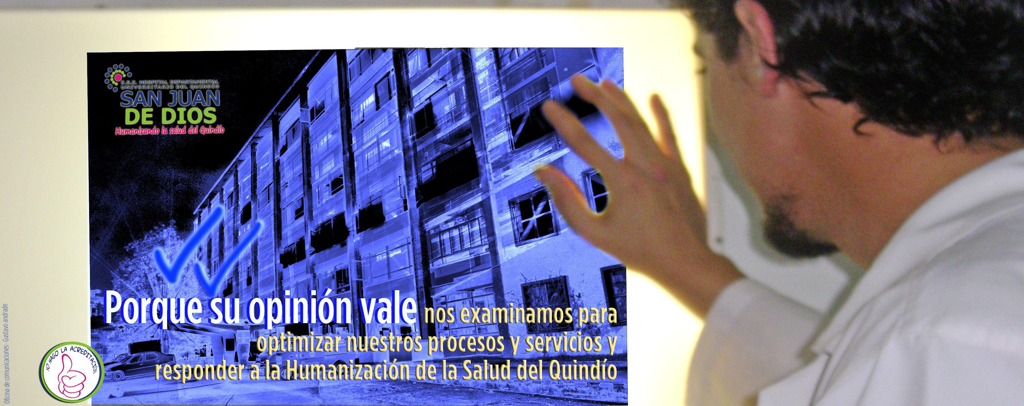 ACREDITACION HOSPITAL DEPARTAMENTAL UNIVERSITARIO DEL QUINDIO SAN JUAN DE DIOS
