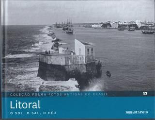 Coleção Folha - Fotos Antigas do Brasil - 17 - Litoral
