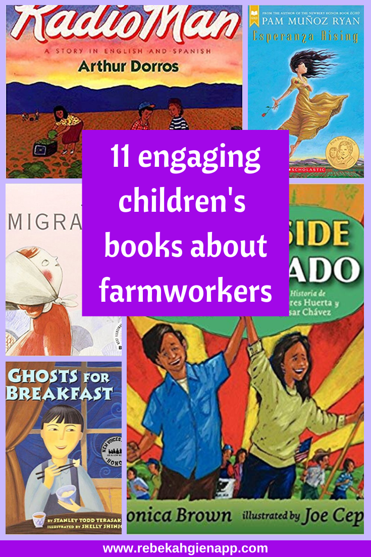 6 Ways Kids Can Learn About Farmworkers And Support Their Rights The Barefoot Mommy Preschool Books Best Children Books Helping Kids
