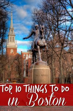The Top 10 Things To Do In Boston Boston Things To Do Boston In