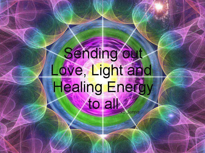Sending Out Love Light And Healing Energy To All Positive Energy Quotes Energy Healing Energy Quotes