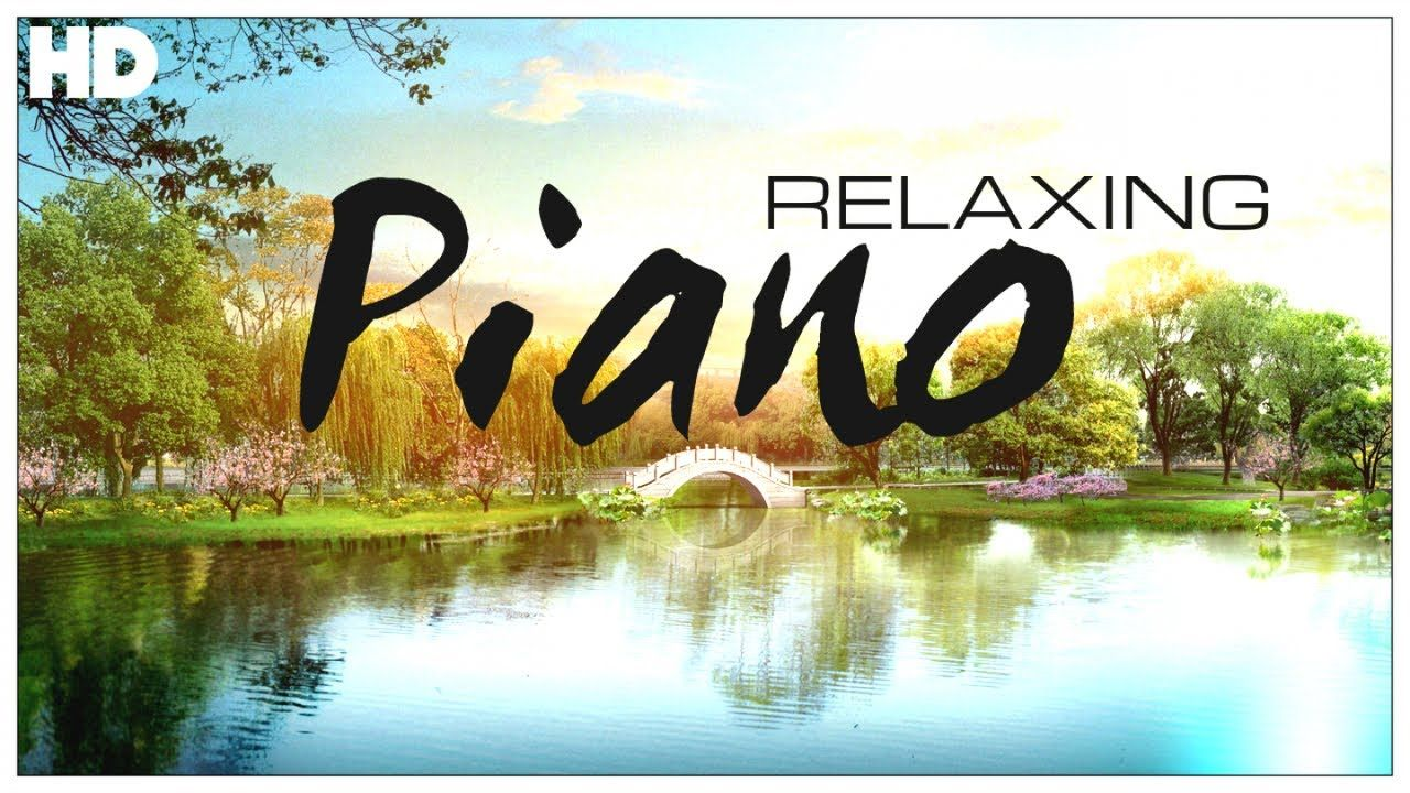 Relaxing Piano Classical Piano Music For Relaxation Classical