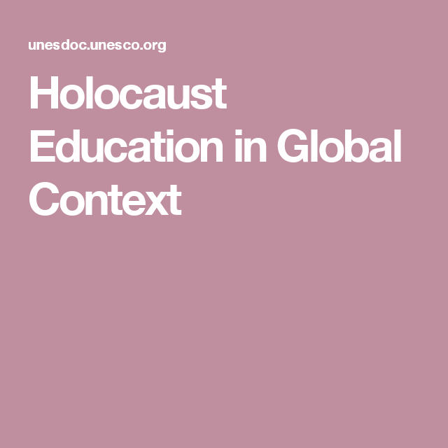 Holocaust Education in Global Context
