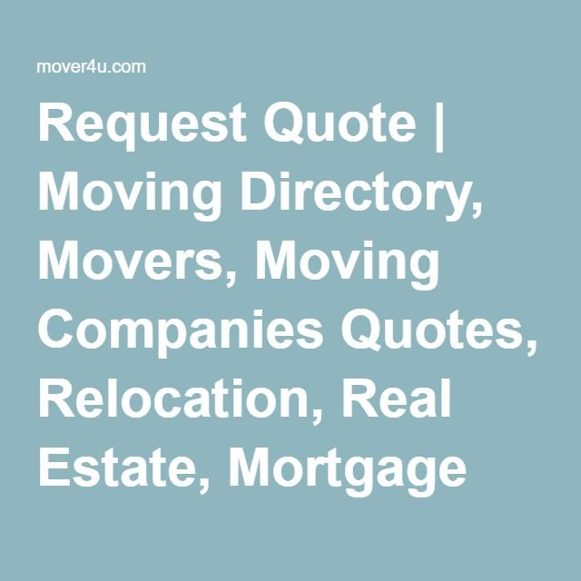 Moving Company Quotes >> Request Quote Moving Directory Movers Moving Companies