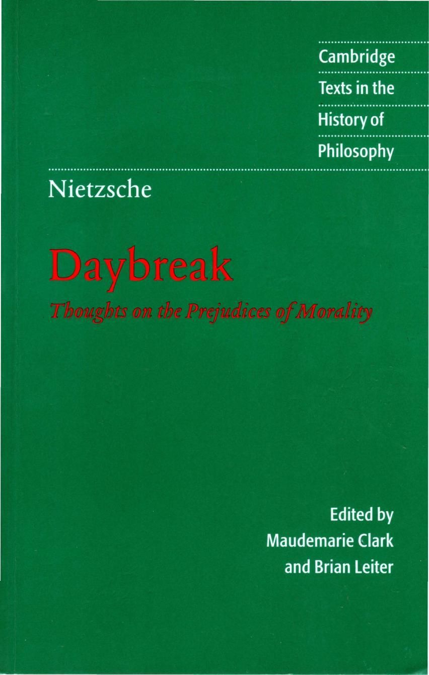 Daybreak Thoughts On The Prejudices Of Morality By Friedrich