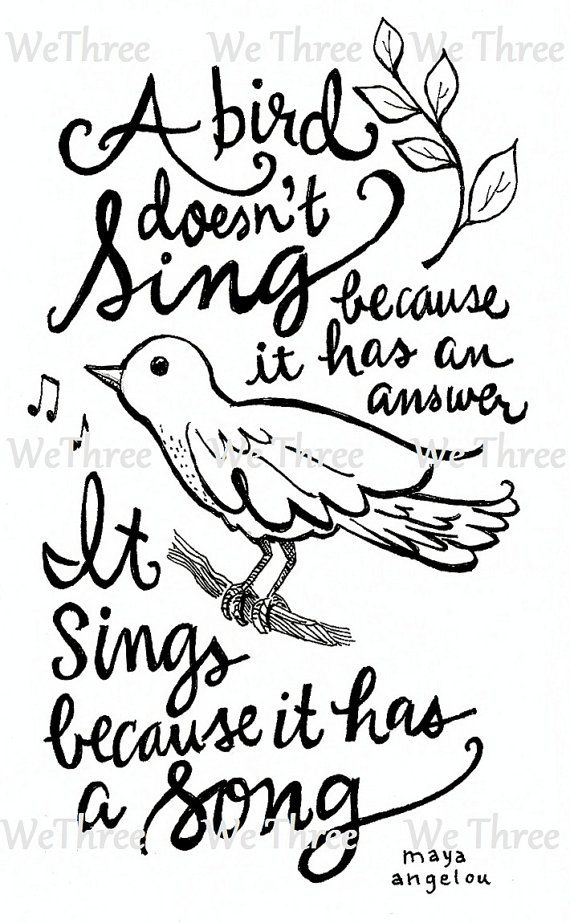 Home Decor Illustrated quote Maya Angelou Bird Sing by