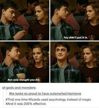 He may be proud about out smarting Hermione, but in doing so he also broke her heart === Ron and Lavender.