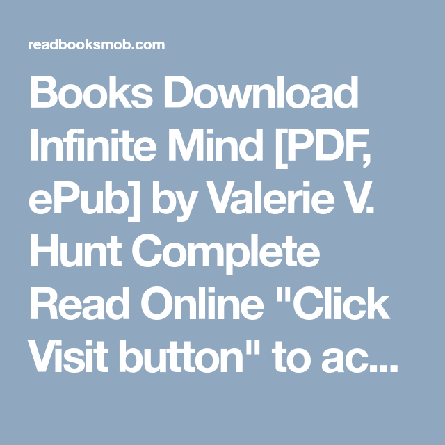 Books download infinite mind pdf epub by valerie v hunt books download infinite mind pdf epub by valerie v hunt complete read fandeluxe Image collections