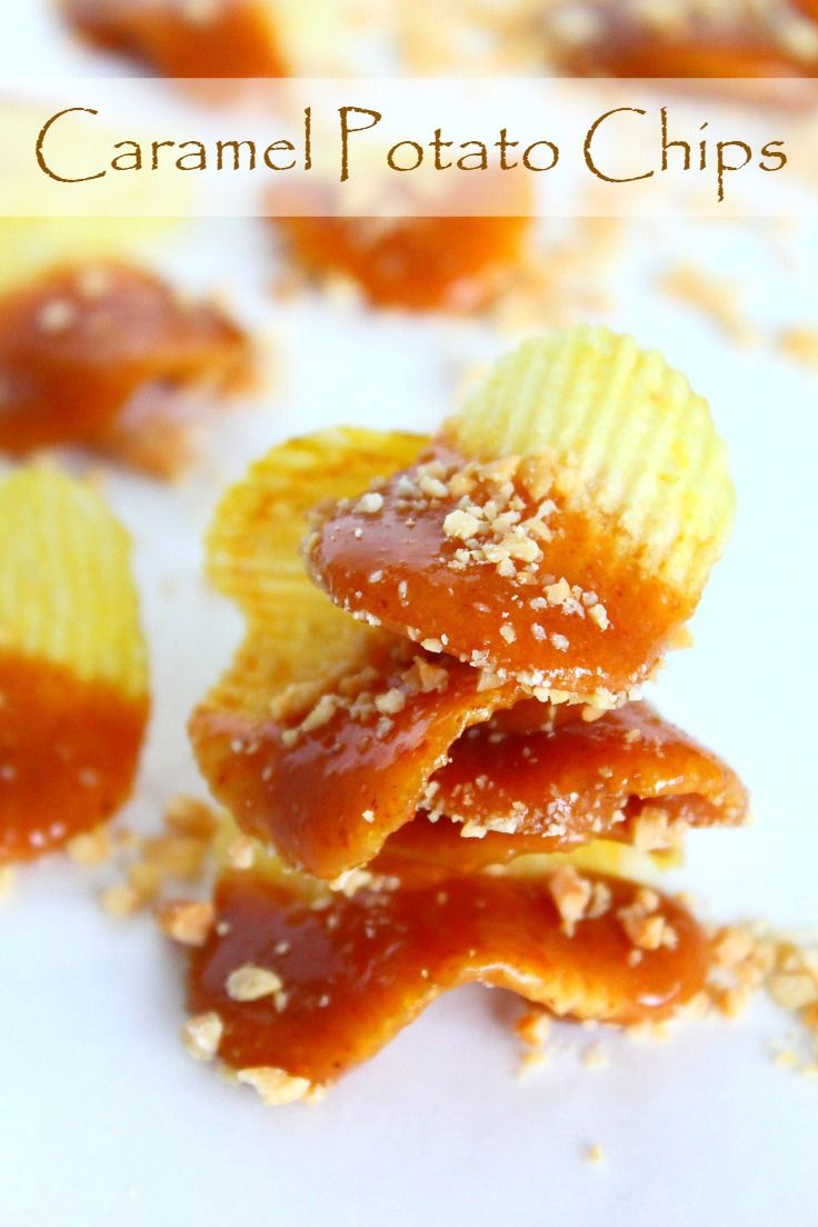 Caramel Potato Chips Snacks Need A Great Snack To Nibble On Over
